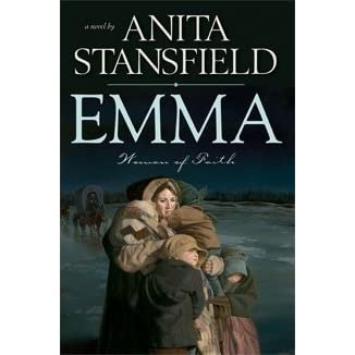 Emma: Woman of Faith (Paperback) - Anita Stansfield