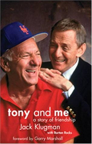 Tony and Me: A Story of Friendship, with DVD of The Odd Couple out-takes, 1971-75  by  Jack Klugman