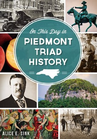 On This Day in Piedmont Triad History Alice E. Sink