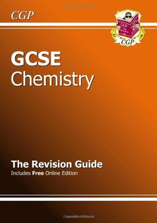 GCSE Chemistry Revision Guide CGP Books