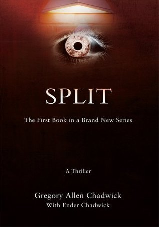 SPLIT: The First Book in a Brand New Series  by  Gregory Chadwick