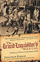 The Grand Inquisitor's Manual