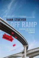 Off Ramp: Adventures and Heartache in the American Elsewhere