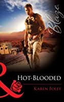 Hot-Blooded (Mills & Boon Blaze)