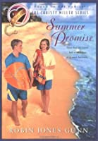 Summer Promise (The Christy Miller Series, #1)