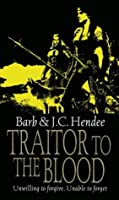 Traitor To The Blood (Noble Dead Saga 4)