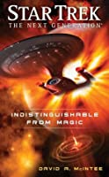 Star Trek: The Next Generation: Indistinguishable from Magic