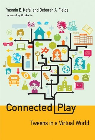 Connected Play (The John D. and Catherine T. MacArthur Foundation Series on Digital Media and Learning)  by  Yasmin B. Kafai