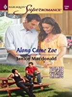 Along Came Zoe (Harlequin Super Romance)