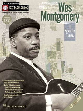 Wes Montgomery - Jazz Play-Along Volume 137 Bk/Cd Wes Montgomery