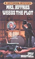 Mrs. Jeffries Weeds the Plot (Victorian Mystery)