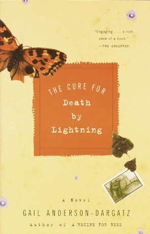 The Cure for Death Lightning by Gail Anderson-Dargatz