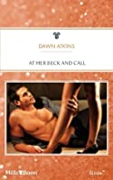 Mills & Boon : At Her Beck And Call (Doing It...Better!)