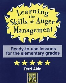Helping Kids Manage Grief, Fear, Anger  by  Terri Akin