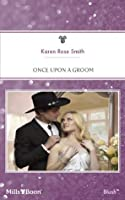 Once Upon A Groom (Reunion Brides, #2)