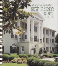 Recipes from the New Perry Hotel Bobbe Nelson