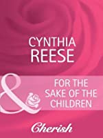 For the Sake of the Children (You, Me & the Kids - Book 18)