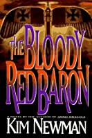 The Bloody Red Baron (Anno Dracula, #2)