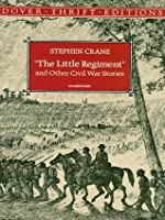 The Little Regiment and Other Stories (Dover Thrift Editions)