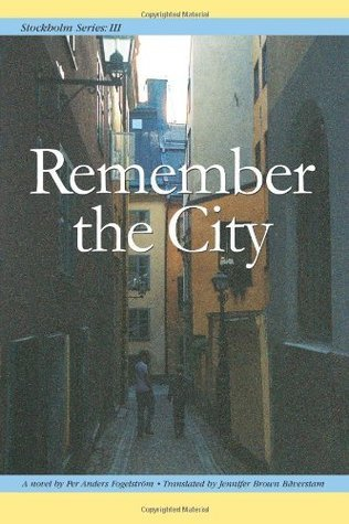 Remember the City (Stockholm Series, #3) Per Anders Fogelström