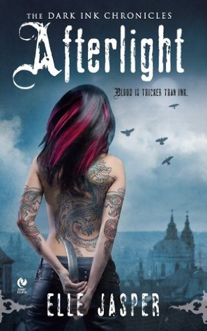 Afterlight: The Dark Ink Chronicles  by  Elle Jasper