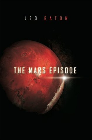 The Mars Episode  by  Leo Gaton