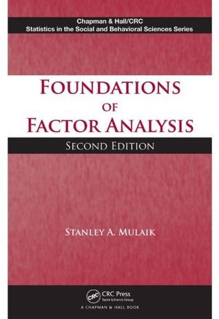 Foundations of Factor Analysis, Second Edition  by  Stanley A. Mulaik