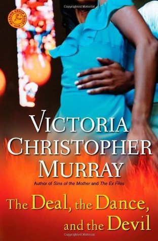 The Deal, the Dance, and the Devil: A Novel Victoria Christopher Murray
