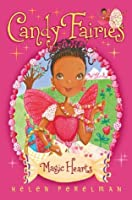 Magic Hearts (Candy Fairies: 5)