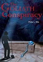 The Goliath Conspiracy