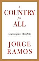 A Country for All: An Immigrant Manifesto (Vintage)