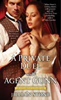 A Private Duel with Agent Gunn (The Gentlemen of Scotland Yard)