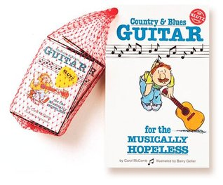 Country & Blues Guitar for the Musically Hopeless with Cassette(s) and Other  by  Carol McComb