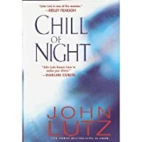 Chill of Night Edition: First