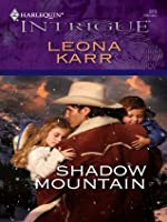 Shadow Mountain (Harlequin Intrigue)
