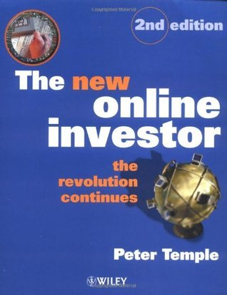 The New Online Investor: The Revolution Continues (21st Century Investor) Peter  Temple