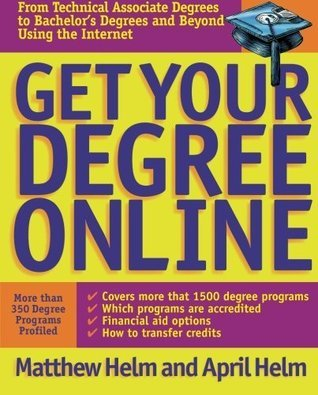 Get Your Degree Online  by  Matthew Helm