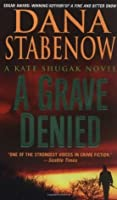 A Grave Denied (Kate Shugak Mysteries, No. 13)