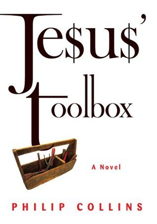 Jesus Toolbox  by  Philip Collins