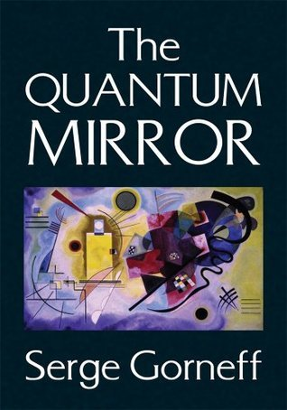 The QUANTUM MIRROR  by  Serge Gorneff
