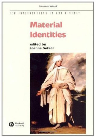 Material Identities  by  Joanna Sofaer
