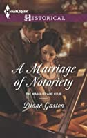 A Marriage of Notoriety (The Masquerade Club)