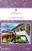 Mills & Boon : A Cowboy At Heart (You, Me & the Kids)