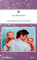 The Marrying MacAllister (The Baby Bet, #13; The Baby Bet: MacAllister's Gifts, #4)