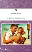 Mills & Boon : A Woman With Secrets