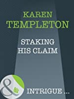 Staking His Claim (The Men of Mayes County - Book 3)