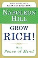Grow Rich! With Peace of Mind