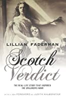 Scotch Verdict: The Real-Life Story that Inspired The Children's Hour