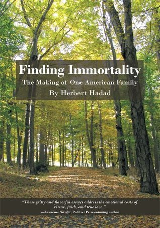 Finding Immortality  by  Herbert Hadad
