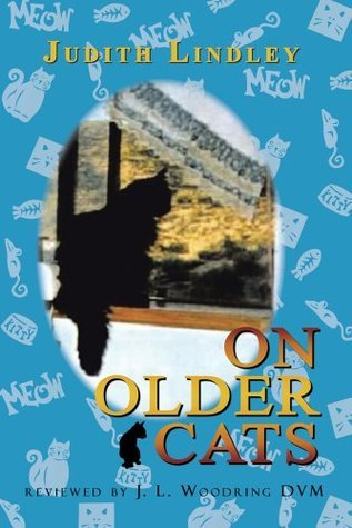 On Older Cats  by  Judith Lindley